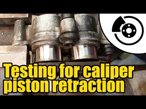 Testing for brake caliper piston retraction #1318