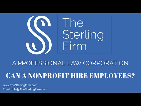 CAN A NONPROFIT HIRE EMPLOYEES?