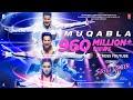Download   Muqabla - Street Dancer 3d  a.r. Rahman, Prabhudeva, Varun D, Shraddha K, Tanishk B, Yash ,parampara MP3,3GP,MP4