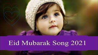 Eid Mubarak Song 2020