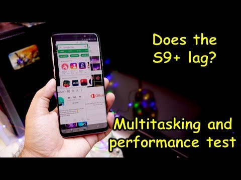 Samsung Galaxy S9 Plus performance and multitasking test. Does it 'lag'? (Exynos 9810, 6GB RAM)
