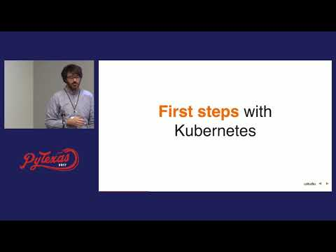 Thomas Stephens - Kubernetes after 18 months (PyTexas 2017)