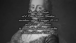 CTT -  299° genetliaco Maria Teresa d