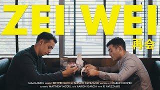 ZEI WEI (Short Film)
