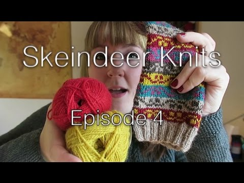 Skeindeer Knits Ep. 4: Yarn overload (aka The Knitting & Stitching Show)