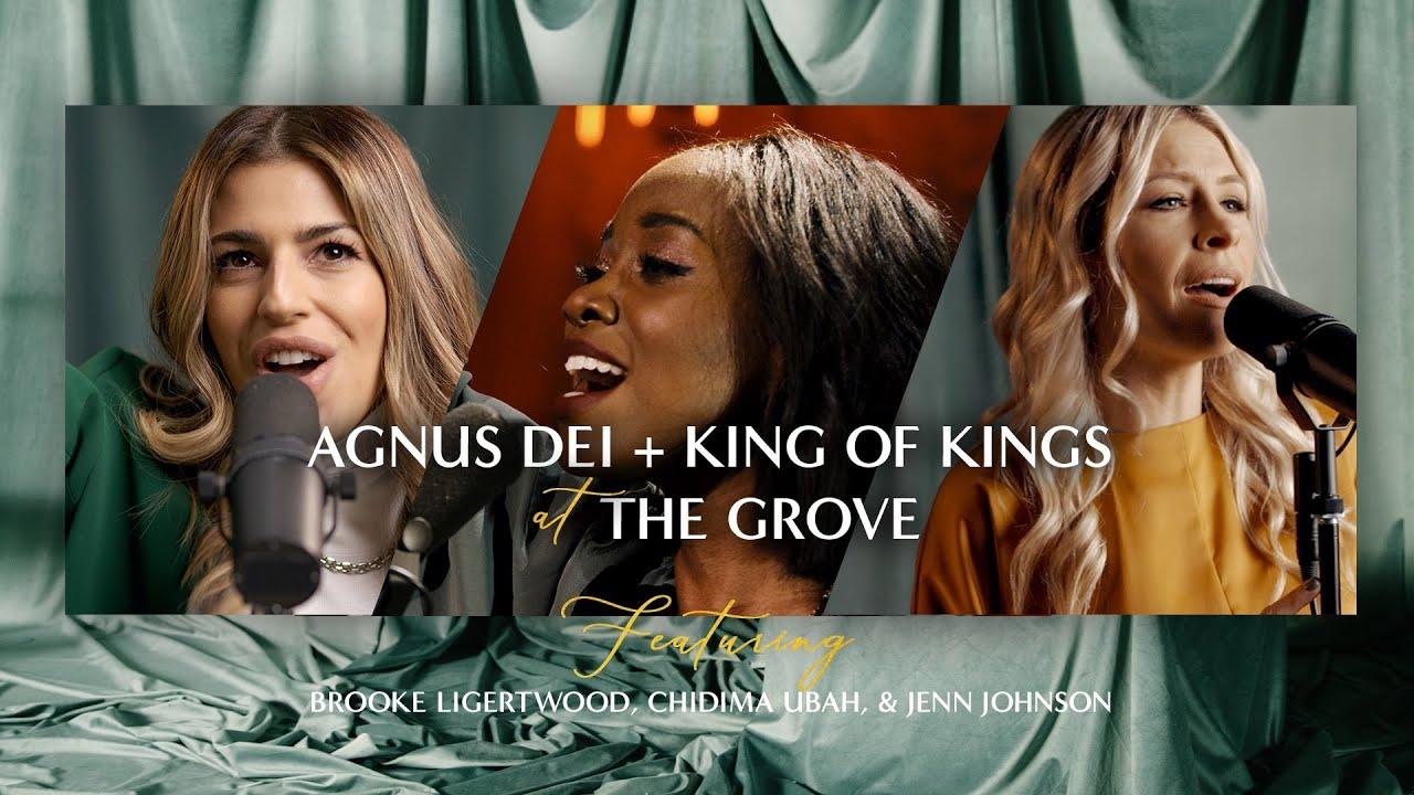 """Agnus Dei / King of Kings"" at The Grove, featuring Brooke Ligertwood, Jenn Johnson, & Chidima Ubah"