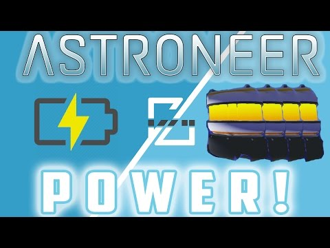 Everything You need to know about Power! - Astroneer Guide!
