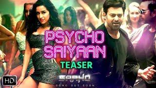 Psycho Saiyaan - Saaho First Song Teaser Out   Prabhas   Shraddha Kapoor   Full Song Out Soon