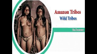 Documentary Tribes | Wild Tribes | Sex life | Rituals | Ceremonies