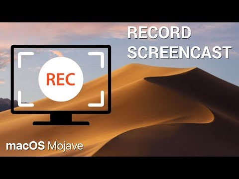 How to record screencast on macOS Mojave