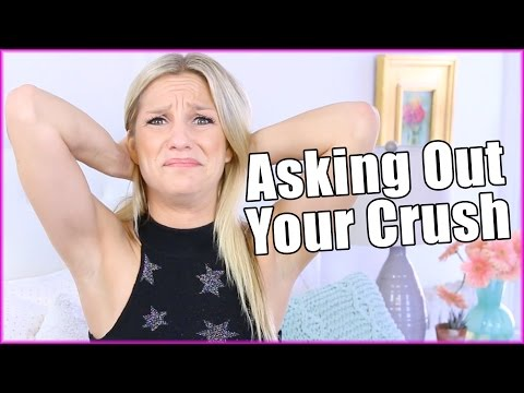 ASKING YOUR CRUSH ON A DATE | Chelsea Briggs