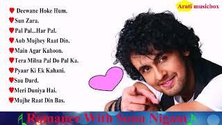 Best Of Sonu Nigam - Hit Romantic Album Songs - Jukebox.