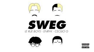 LE RUE BOYS X CECILIO G X ENRY K - SWEG