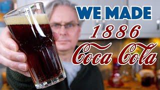 We Made 1886 Coca Cola Recipe  Glen  Friends Cooking