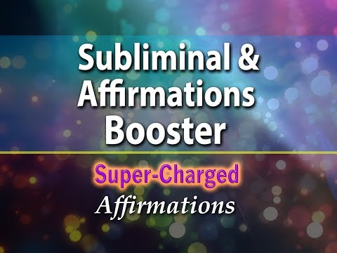 Subliminal & Affirmations Booster - Super-Charged Affirmations