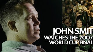 Full RWC 2007 Final with John Smit | A World Rugby Film