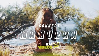 CONNECT - MAMURAN (OFFICIAL VIDEO)