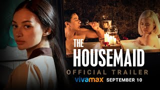 The Housemaid   Official Trailer   Streaming exclusively on Vivamax this SEPTEMBER 10!