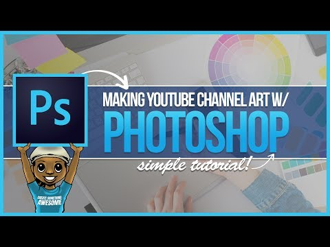 Photoshop Tutorial: How to Make YouTube Channel Art