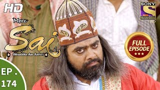 Mere Sai - Ep 174 - Full Episode - 25th May, 2018
