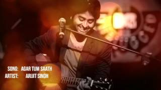 Agar Tum Saath Ho | Arijit Singh Unplugged Version.