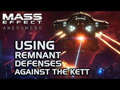 Mass Effect Andromeda - Using Remnant Defenses against the Kett