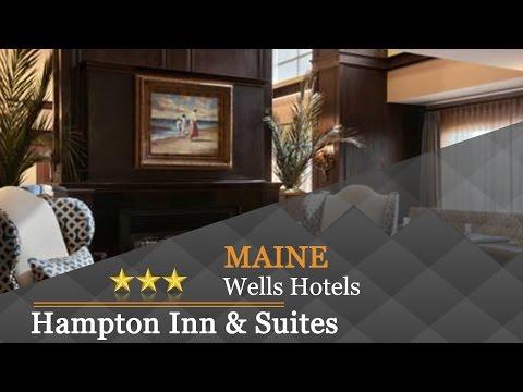 Hampton Inn & Suites Wells-Ogunquit - Wells Hotels, Maine