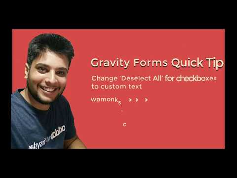 How to change 'Deselect All' for checkboxes in Gravity Forms.