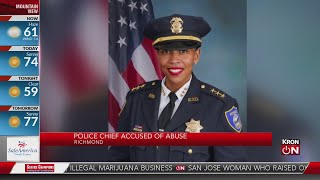 Richmond police chief accused of abuse
