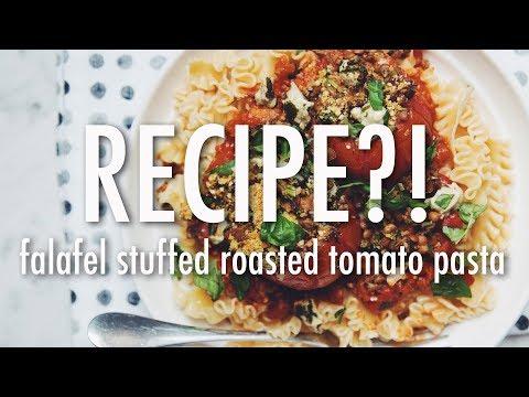 FALAFEL STUFFED ROASTED TOMATO PASTA | RECIPE?! EP #20 (hot for food)