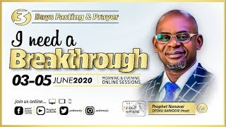 I Need A Breakthrough Online Summit with Prophet Nanasei Opoku Sarkodie @Potter'scity ||3 - 06 -2020