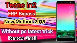 Tecno In2 Frp Bypass New Method 2019 Gmail Id Remove ,IYA_N - VideosTube