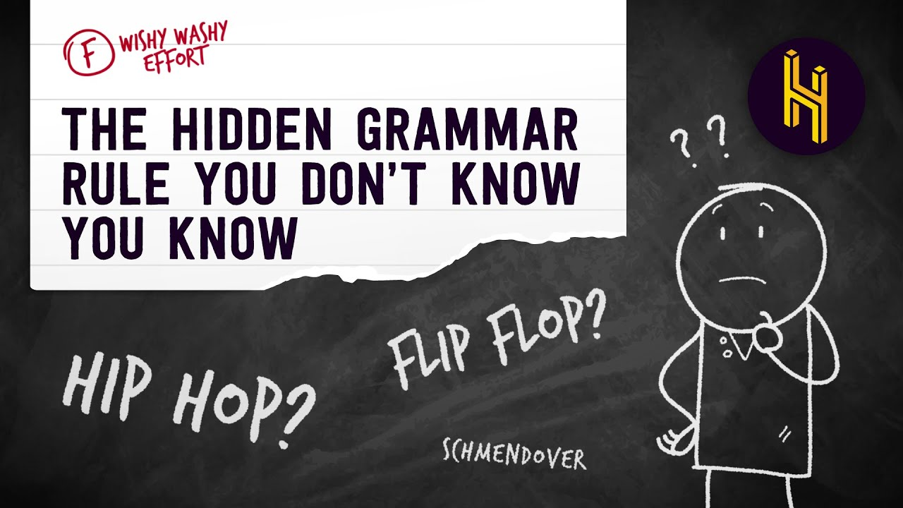 The Hidden Grammar Rule English Speakers Don't Know They Know