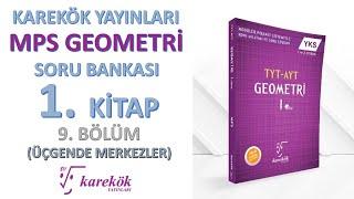 ÜÇGENDE MERKEZLER TARAMA TESTİ    MPS SORU BANKASI    KAREKÖK YAYINLARI     9. BÖLÜM