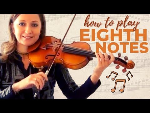 Violin Lessons - How to Play Eighth Notes on the Violin