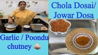 Chola /Jowar dosai & Garlic 🧄 chutney