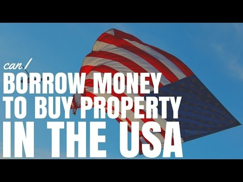 Can I Borrow Money To Buy Property in the USA? (Ep273)