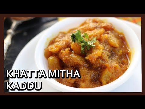 Khatta Meetha Kaddu Recipe | Kaddu Recipe | Sweet and Sour Pumpkin Recipe| Healthy Kadai