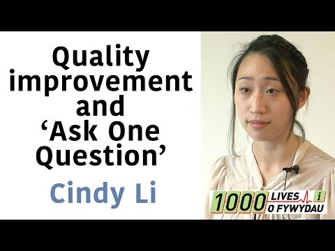 Cindy Li and her involvement in quality improvement and their project on Ask One Question