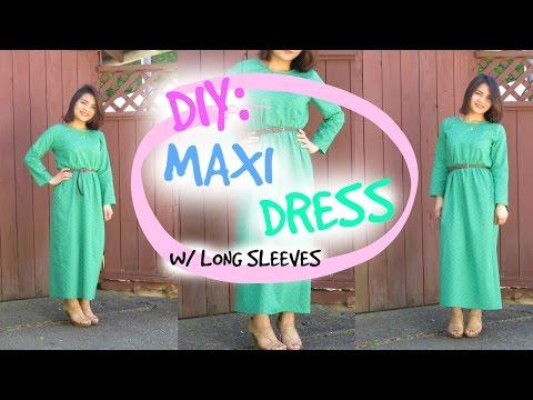 DIY: Maxi Dress W/ Long Sleeves