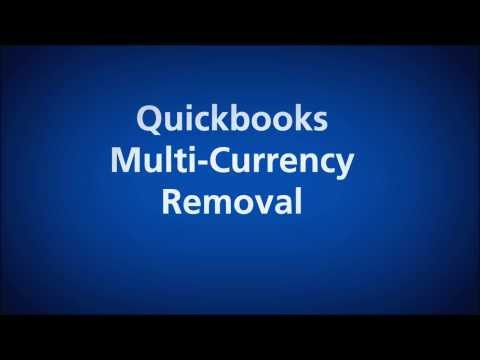Quickbooks Multiple Currency Removal Service