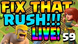 #Barch&Chill FIX that RUSH FRIDAYS Live Stream ep59   Clash of Clans