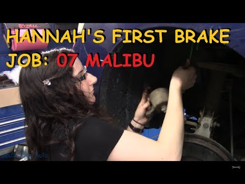 Hannah Replaces Front Pads & Rotors - '07 Chevy Malibu