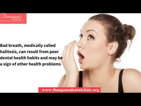 Bad Breath Treatment In Chennai | Dental Braces Procedure | Periodontal Disease Treatment in India