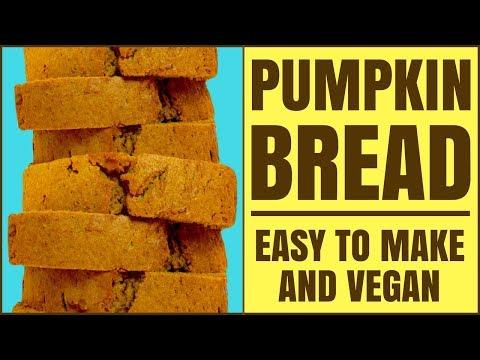 Easy Vegan Pumpkin Bread Recipe
