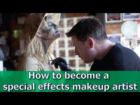 How to Become a Special Effects Make-up Artist