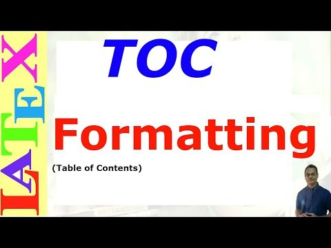 TOC (table of contents) Formatting in Latex (LaTeX: Tips/Solution-27)