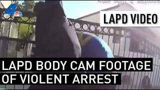 LAPD Releases Body Cam Footage of Violent Boyle Heights Arrest | NBCLA