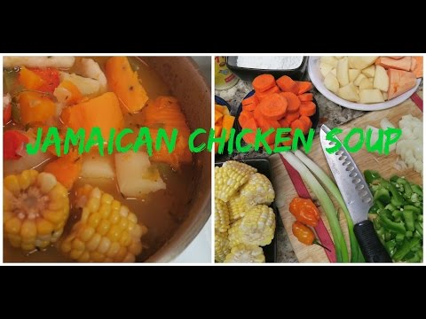 How to make JAMAICAN CHICKEN SOUP!  The best CURE for EVERYTHING!  by Kenton & Habiba