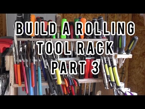 Build A Rolling Tool Rack Part 3